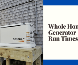whole home generator run times